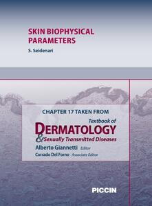 Skin biophysical parameters. Chapter 17 taken from Textbook of dermatology & sexually trasmitted diseases