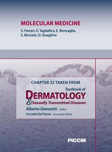 Molecular medicine. Chapter 22 taken from Textbook of dermatology & sexually trasmitted diseases