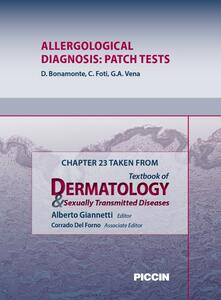 Allergological diagnosis: patch tests. Chapter 23 taken from Textbook of Dermatology & sexually trasmitted diseases