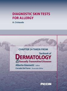 Diagnostic skin tests for allergy. Chapter 24 taken from Textbook of dermatology & sexually trasmitted diseases