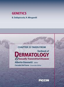 Genetics. Chapter 25 taken from Textbook of dermatology & sexually trasmitted diseases