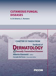 Cutaneous fungal diseases. Chapter 35 taken from Textbook of dermatology & sexually trasmitted diseases