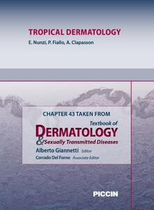 Tropical dermatology. Chapter 43 taken from Textbook of dermatology & sexually trasmitted diseases