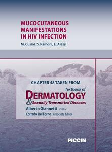 Mucocutaneous manifestations in HIV infection. Chapter 48 taken from Textbook of dermatology & sexually trasmitted diseases
