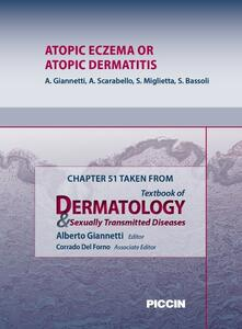 Atopic eczema or atopic dermatitis. Chapter 51 taken from Textbook of dermatology & sexually trasmitted diseases