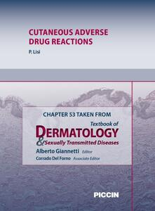 Cutaneous adverse drug reactions. Chapter 53 taken from Textbook of dermatology & sexually trasmitted diseases