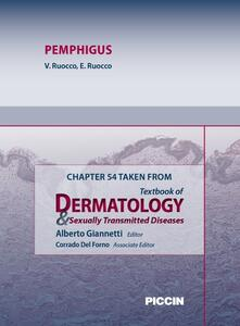 Pemphigus. Chapter 54 taken from Textbook of dermatology & sexually trasmitted diseases