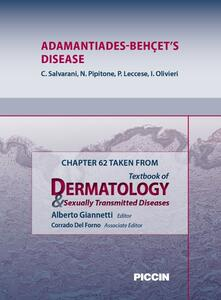 Adamantiades-behçet's diseases. Chapter 62 taken from Textbook of dermatology & sexually trasmitted diseases