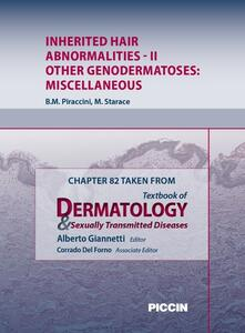 Inherited hair abnormalities. Chapter 82 taken from Textbook of dermatology & sexually trasmitted diseases. Vol. 2