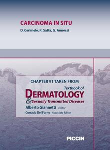 Carcinoma in situ. Chapter 91 taken from Textbook of dermatology & sexually trasmitted diseases
