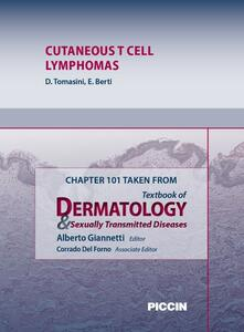 Cutaneous T cell lymphomas. Chapter 101 taken from Textbook of dermatology & sexually trasmitted diseases