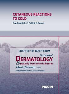 Cutaneous reactions to cold. Chapter 105 taken from Textbook of dermatology & sexually trasmitted diseases