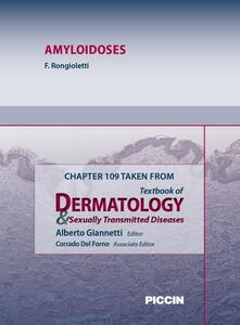 Amyloidoses. Chapter 109 taken from Textbook of dermatology & sexually trasmitted diseases