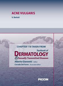 Acne vulgaris. Chapter 118 taken from Textbook of dermatology & sexually trasmitted diseases