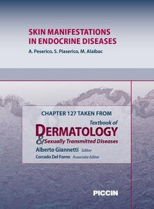 Skin manifestations in endocrine diseases. Chapter 127 taken from Textbook of dermatology & sexually trasmitted diseases