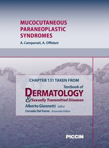 Mucocutaneous paraneoplastic syndromes. Chapter 131 taken from Textbook of dermatology & sexually trasmitted diseases
