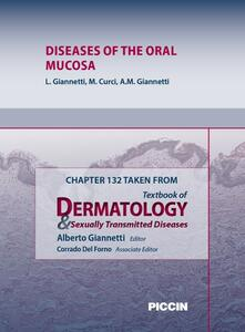 Diseases of the oral mucosa. Chapter 132 taken from Textbook of dermatology & sexually trasmitted diseases