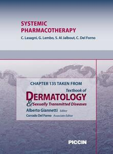 Systemic pharmacotherapy. Chapter 135 taken from Textbook of dermatology & sexually trasmitted diseases