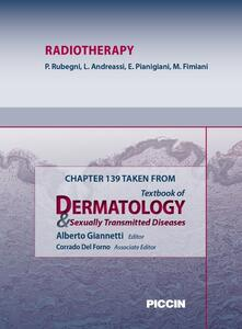 Radiotherapy. Chapter 139 taken from Textbook of dermatology & sexually trasmitted diseases