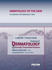 Embryology of the skin. Chapter 1 taken from Textbook of dermatology & sexually trasmitted diseases