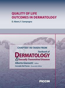Quality of life outcomes in dermatology. Chapter 140 taken from Textbook of dermatology & sexually trasmitted diseases