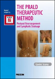 The prald therapeutic method. Postural rearrangement and lymphatic drainage