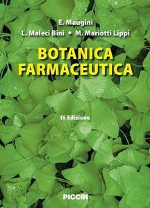 Botanica farmaceutica - Elena Maugini,Laura Maleci Bini,Marta Mariotti Lippi - copertina