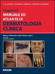 Fitzpatrick. Manuale ed atlante di dermatologia clinica