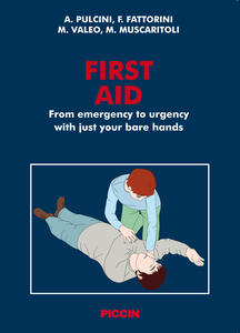 First aid. From emergency to urgency with just your bare hands