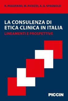 La consulenza di etica clinica in Italia. Lineamenti e prospettive.pdf