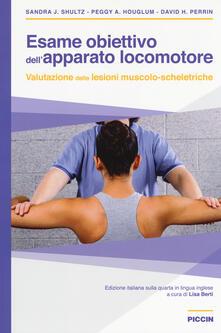 Esame obiettivo dellapparato locomotore. Valutazione delle lesioni muscolo-scheletriche.pdf