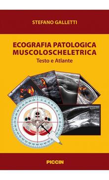 Ristorantezintonio.it Ecografia patologica muscoloscheletrica. Testo e atlante Image