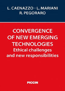 Convergence of new emerging technologies. Ethical challenges and new responsibilities