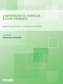 Voluntariadobaleares2014.es L' infermiere di famiglia e cure primarie. Aspetti gestionali e competenze cliniche Image