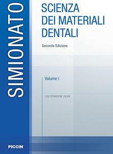 Scienza dei materiali dentali. Con espansione online. Vol. 1