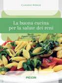 Libro La buona cucina per la salute dei reni Claudio Ronco