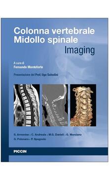 Recuperandoiltempo.it Colonna vertebrale. Midollo spinale. Imaging Image