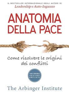 Rallydeicolliscaligeri.it Anatomia della pace. Come risolvere le origini dei conflitti Image