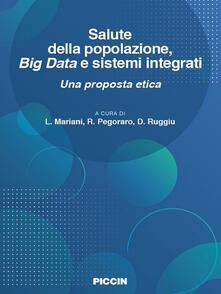 Listadelpopolo.it Salute della popolazione, big data e sistemi integrati. Una proposta etica Image