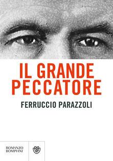 Il grande peccatore - Ferruccio Parazzoli - copertina
