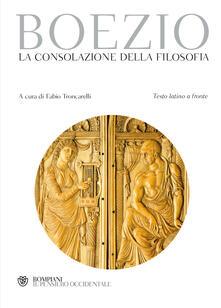 Vitalitart.it La consolazione della filosofia. Testo latino a fronte Image