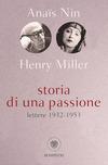 Storia di una passione. Lettere 1932-1953