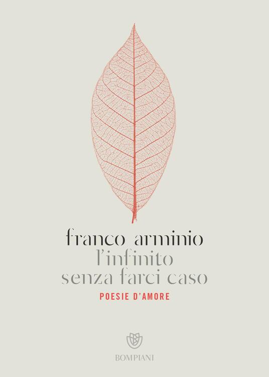 L' infinito senza farci caso. Poesie d'amore - Franco Arminio - copertina