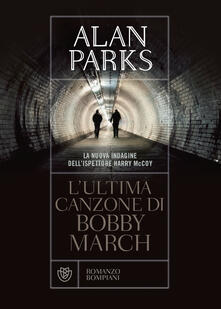 L ultima canzone di Bobby March.pdf