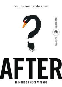 Libro After. Il mondo che ci attende Andrea Dusi Cristina Pozzi
