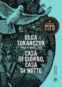 Libro Casa di giorno, casa di notte Olga Tokarczuk