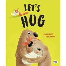 Lets hug. Ediz. a colori.pdf