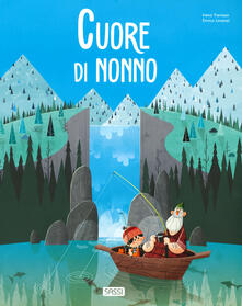 Fondazionesergioperlamusica.it Cuore di nonno. Ediz. a colori Image
