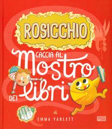 Squillogame.it Rosicchio. Caccia al mostro dei libri. Ediz. a colori Image