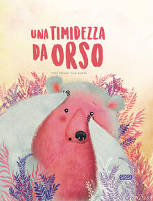 Atomicabionda-ilfilm.it Una timidezza da orso. Ediz. a colori Image